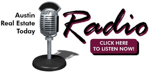 Austin Real Estate Today Radio Show - Austin Real Estate Today Podcast