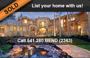 List your Bend, Oregon Real Estate