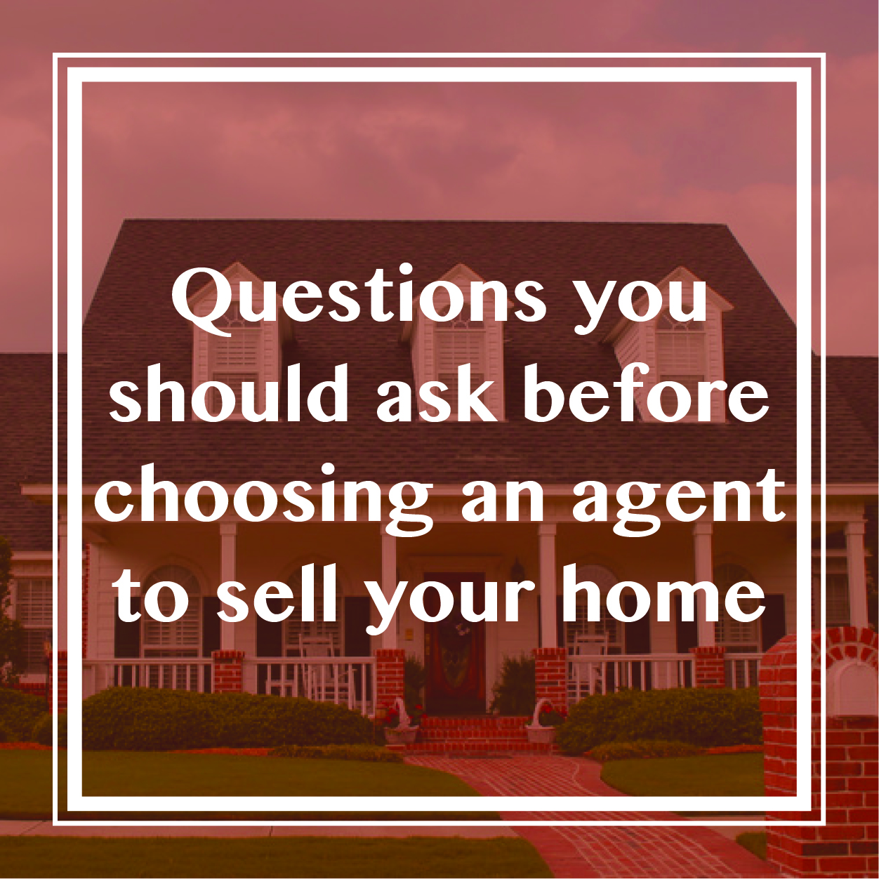 42 Questions To Ask Your Realtor When Selling Your Home
