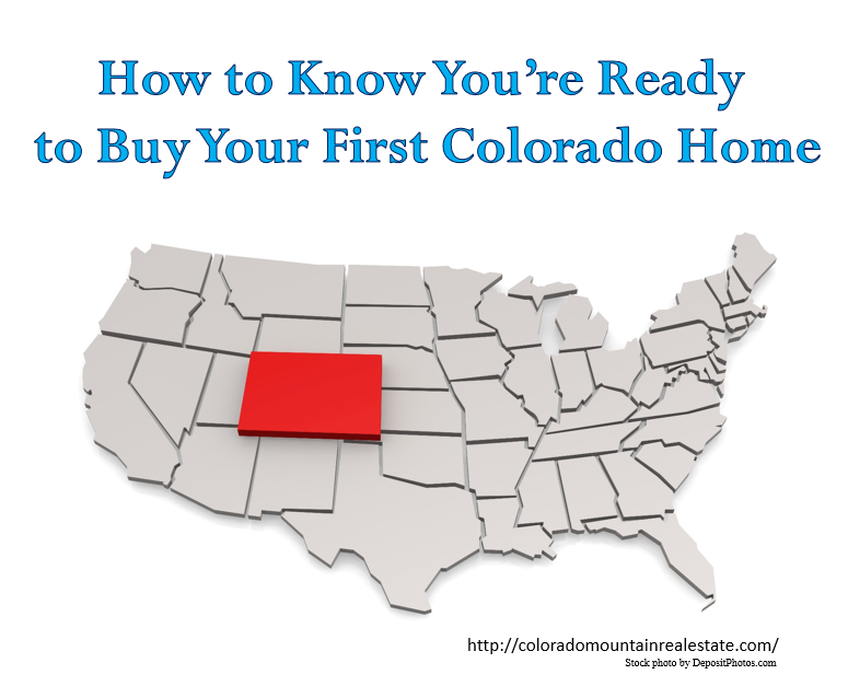 How to Know You're Ready to Buy Your First Colorado Home