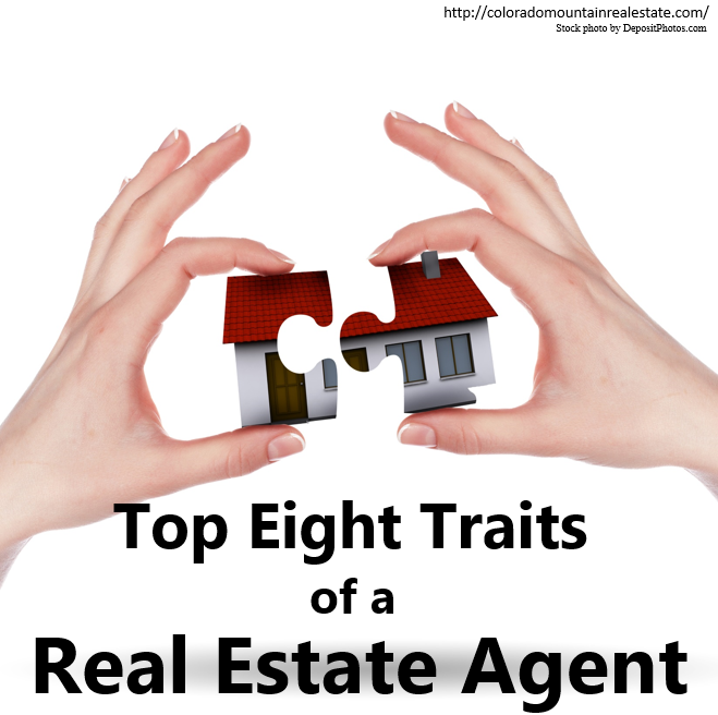 Top Eight Traits of a Real Estate Agent