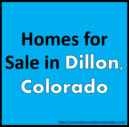 Homes for Sale in Dillon, Colorado