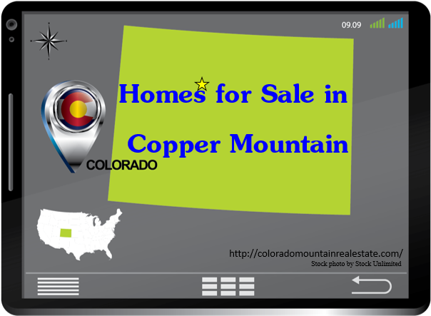 Homes for Sale in Copper Mountain, Colorado