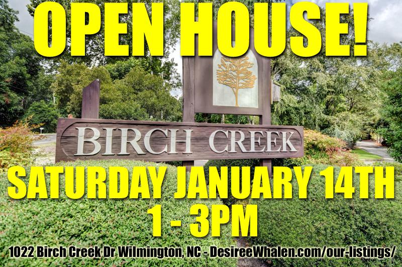 Open House in Birch Creek Wilmington NC
