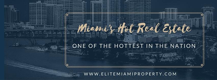 Miami's Hottest real estate market