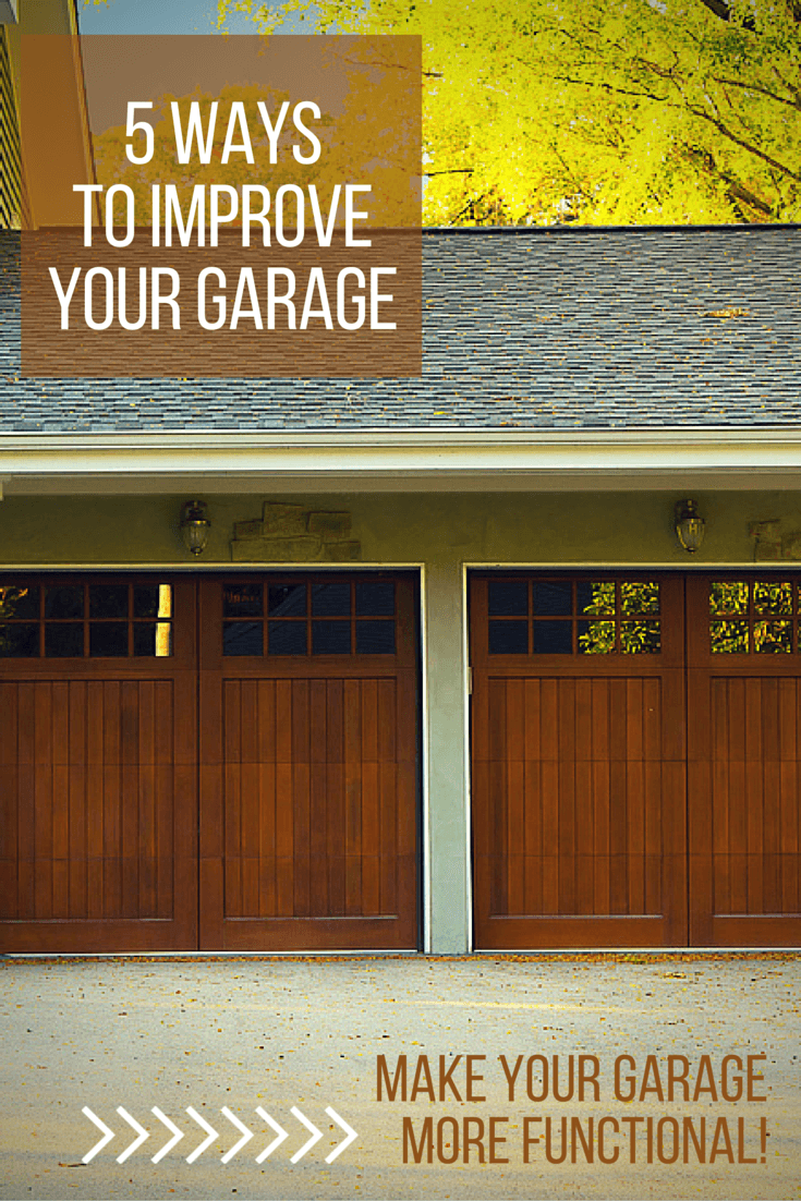 5 Ways To Improve Your Garage