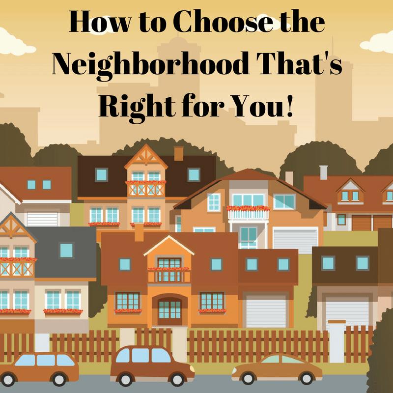 8 Tips for Choosing a Neighborhood