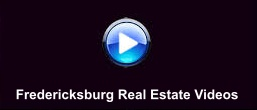 Our Fredericksburg Area Real Estate Videos Button