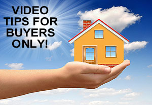 Home Buyer Video Tips and Advice
