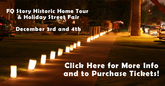 FQ Story Historic Home Tour & Holiday Street Fair