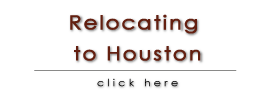 Relocating to Houston - www.HoustonTxRealEstate.com - Peter Royster