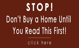 Don't Buy a Home - www.HoustonTxRealEstate.com - Peter Royster