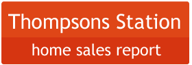 Thompson's Station TN Home Sales Report