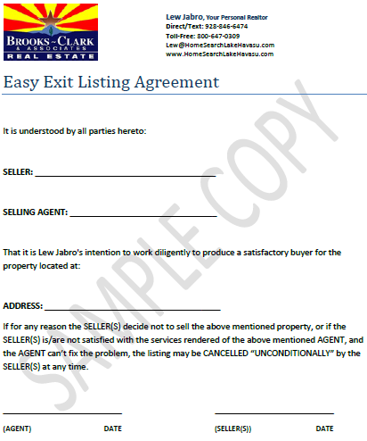 Want to sell your home in Lake Havasu? Dont get stuck in a long contract! Lew Jabro's Easy Exit Listing Agreement