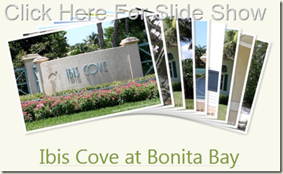 Ibis_Cove_Bonita_Bay_Slide_Show