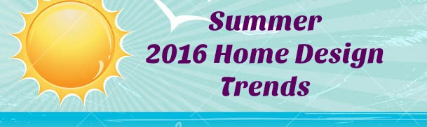Summer Design Trends