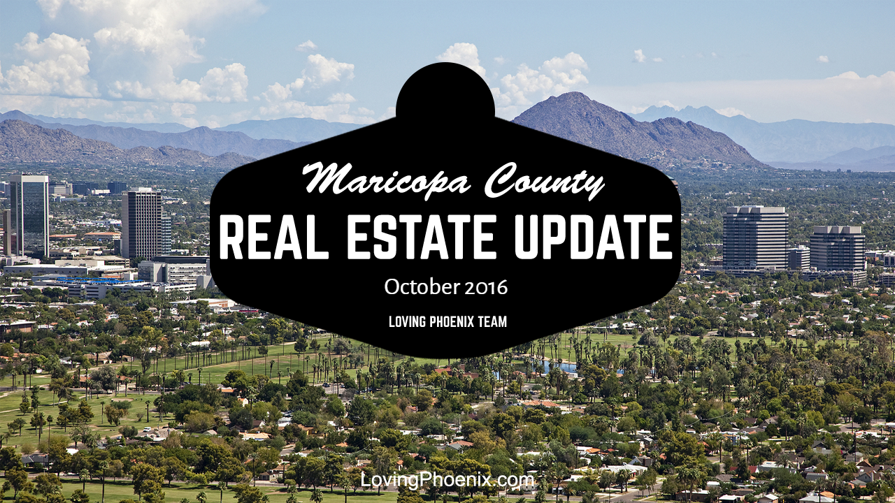 Maricopa County Market Update - October 2016