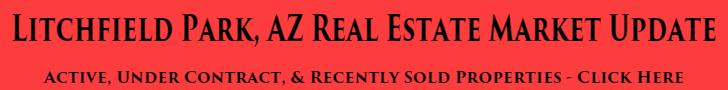 Litchfield Park, AZ Real Estate Market Update