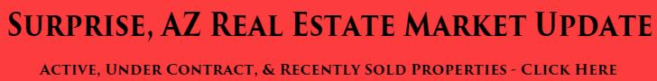 Surprise, AZ Real Estate Market Update