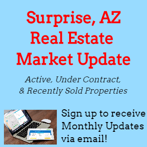 Surprise, AZ Real Estate Market Update