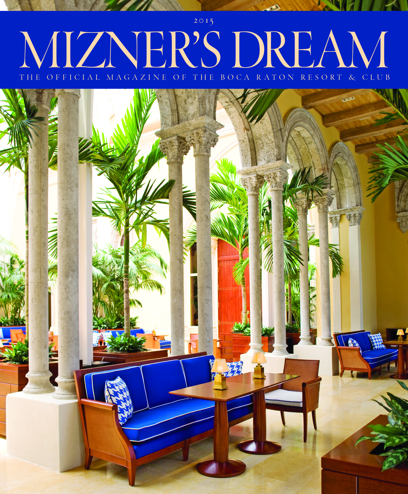 Mizners Dream Magazine