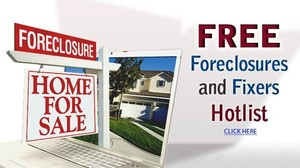 FREE Foreclosures and Fixers Hotlist