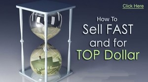 How To Sell Your Home Fast and For Top Dollar