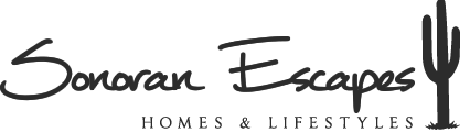Sonoran Escapes Homes & Lifestyles