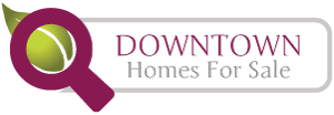Downtown Homes For Sale