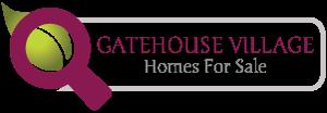 Gatehouse Village Real Estate