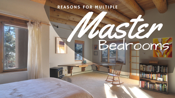 The Demand for multiple master bedrooms on the rise