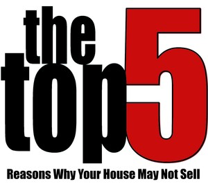 Top 5 reasons why your house may not sell