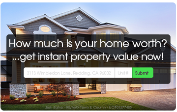 Get An Instant Estimate on your home in Redding, CA