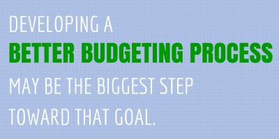 Developing a Better Budgeting Process
