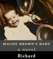 Maude Brown's Baby by Richard Cunningham