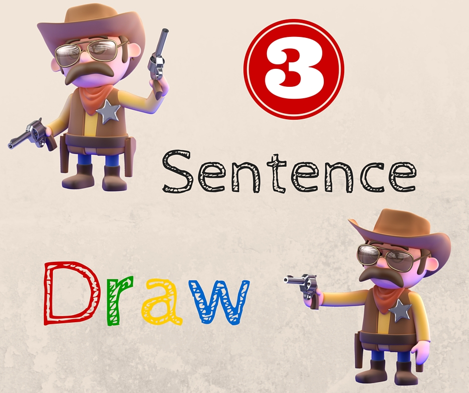 Three Sentence Draw