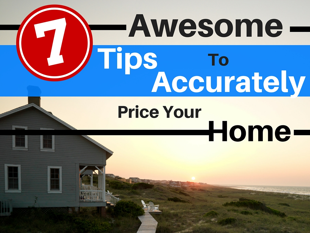 Tips to accurately price your home