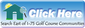 Search for Golf Course Community Homes East of I-75 Sarasota