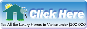 Search the Venice MLS for the Nicest Homes under $200,000