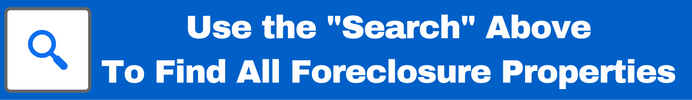 Foreclosure Homes For Sale Search