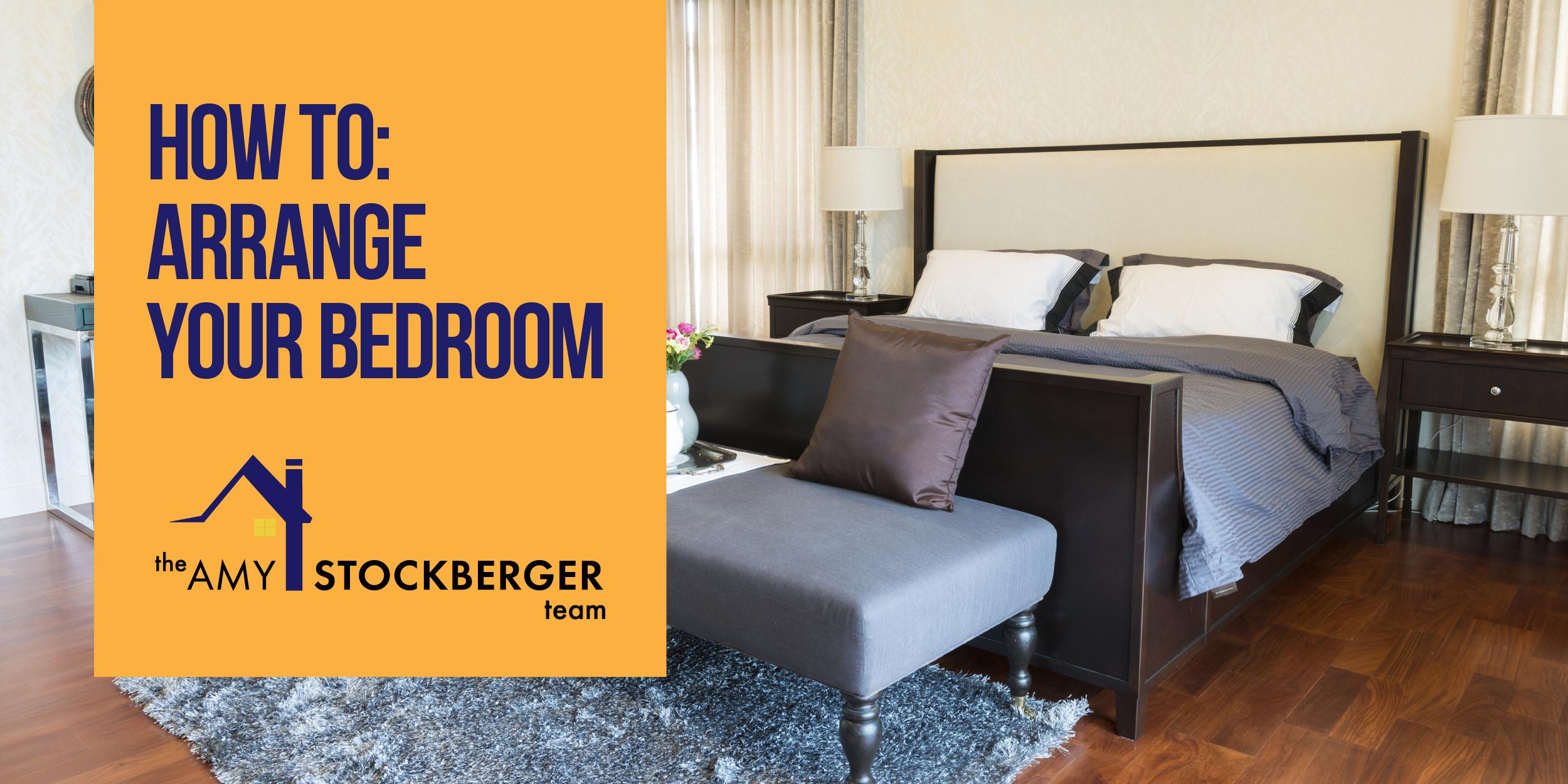 Arranging Your Bedroom How To Arrange Your Bedroom