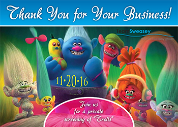Hal Sweasey and Team are Personally Inviting You to a Private Screening of  The Trolls