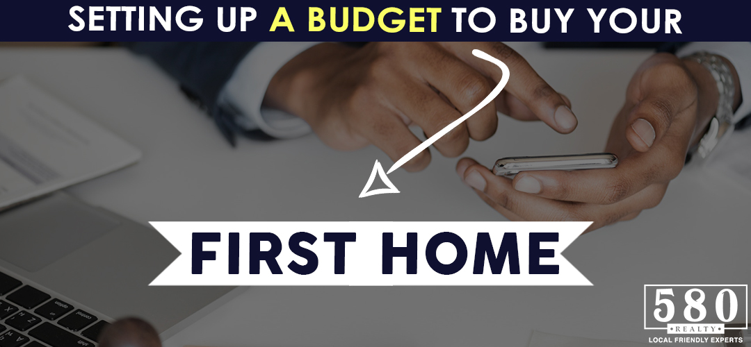 Setting Up a Budget to Buy Your First Home