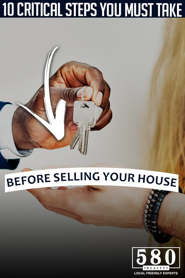 10 Critical Steps You Must Take Before Selling Your House 2