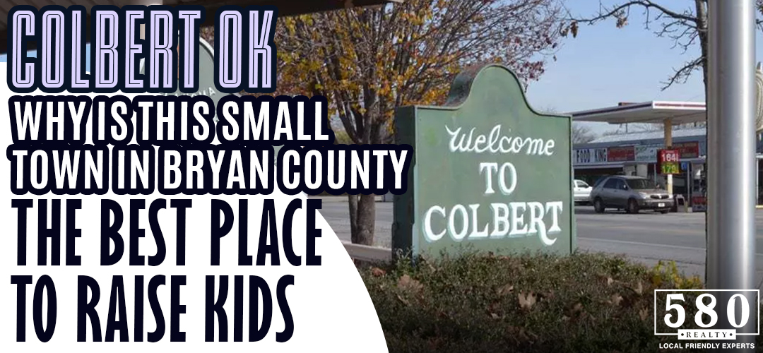 Colbert OK - Why Is This Small Town in Bryan County The Best Place to Raise Kids