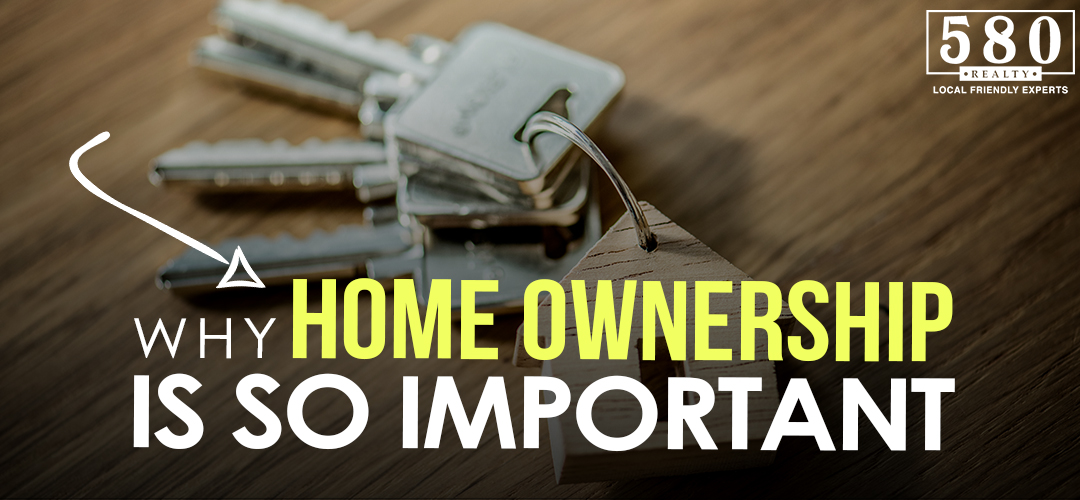 Why Home Ownership Is So Important