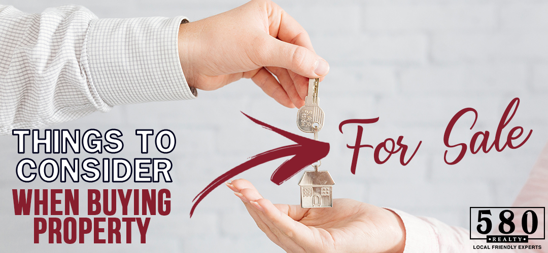 THINGS TO CONSIDER WHEN BUYING PROPERTY FOR SALE
