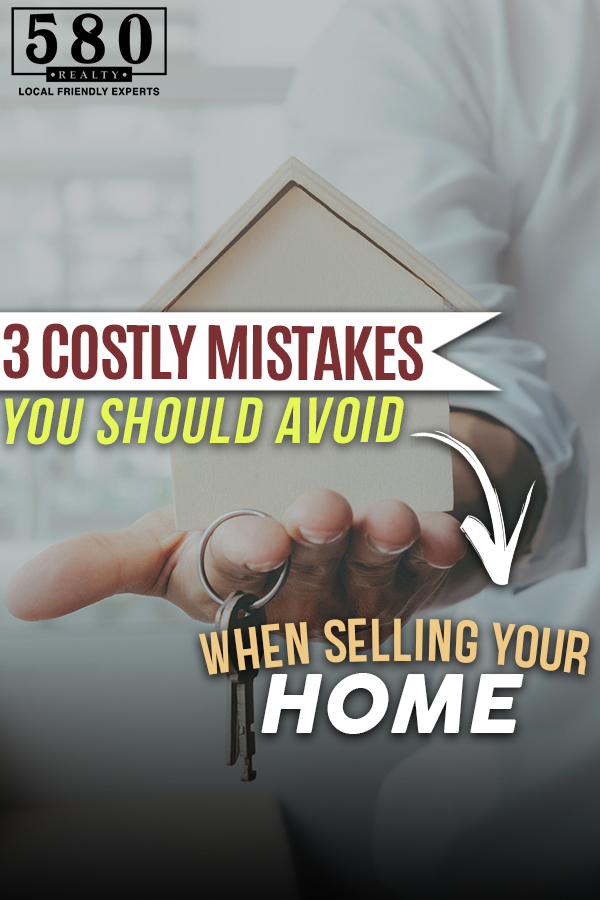 3 COSTLY MISTAKES YOU SHOULD AVOID WHEN SELLING YOUR HOME-3