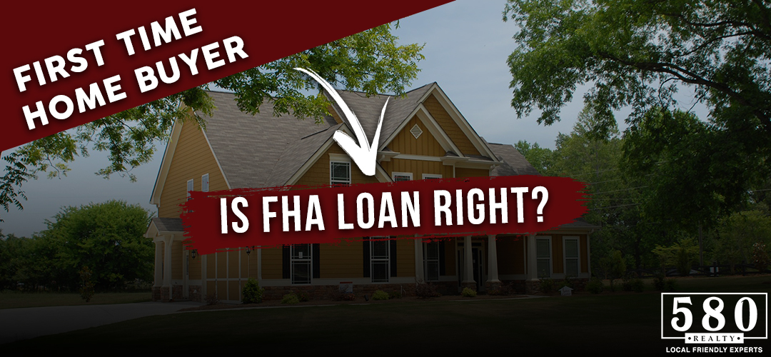 First Time Home Buyer Is Fha Loan Right