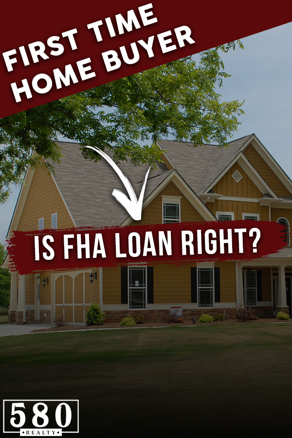 First Time Home Buyer - Is FHA Loan Right2